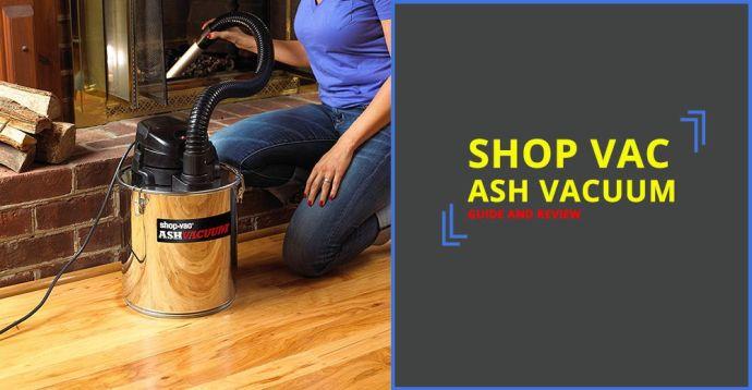 Shop Vac Ash Vacuum Reviews
