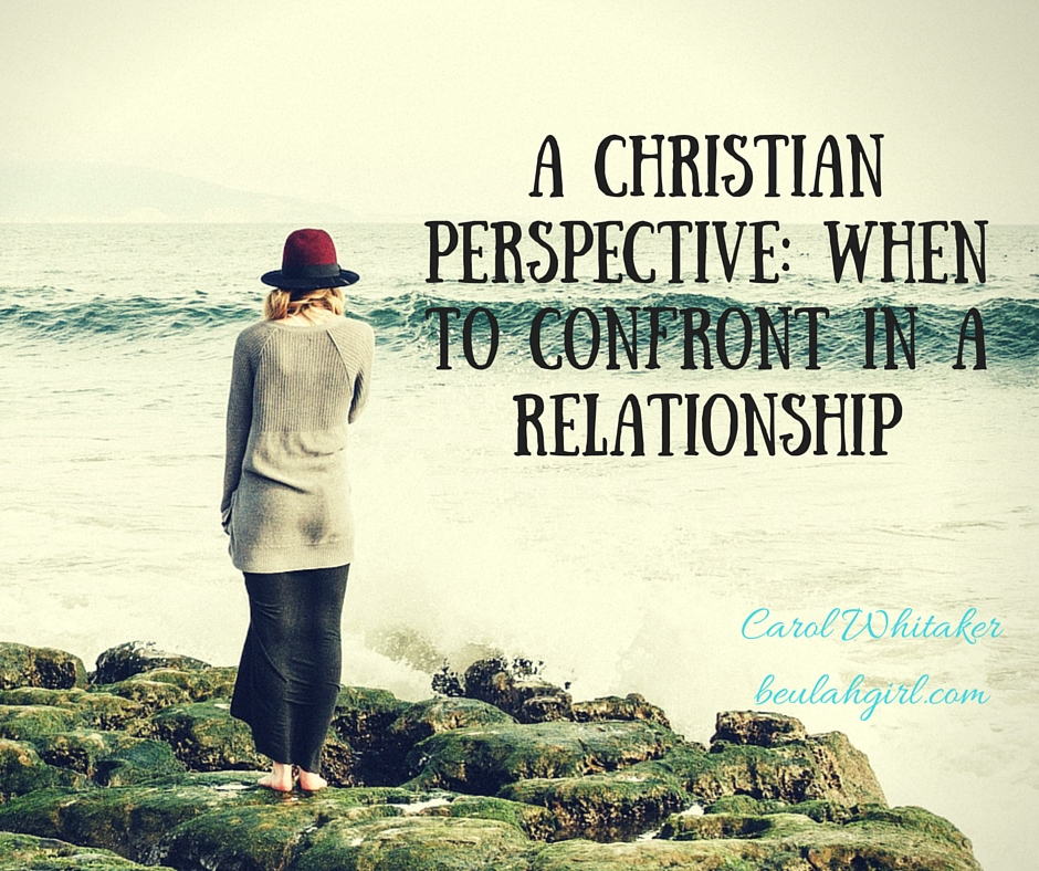 A Christian Perspective_ When to Confront in a Relationship (1)