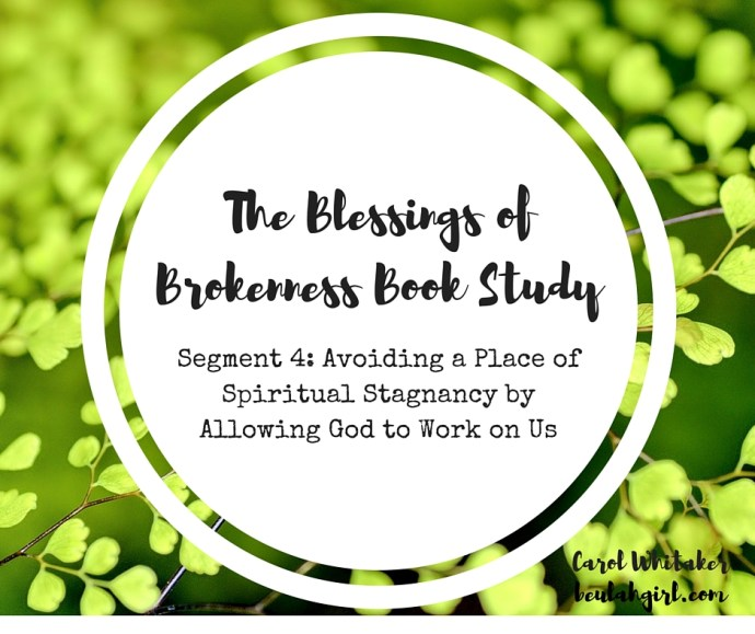 THE BLESSINGS OF BROKENNESS (4)