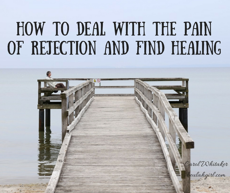 how-to-deal-with-the-pain-of-rejection-and-find-healing
