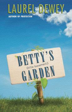 Betty's (Little Basement) Garden