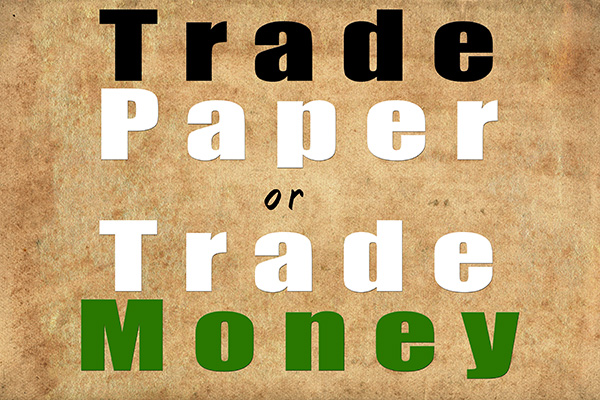 Why I Don't Paper Trade Stocks