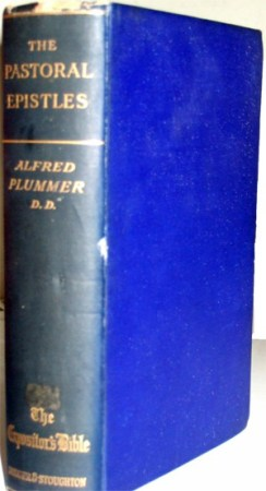 The Pastoral Epistles by Alfred Plummer