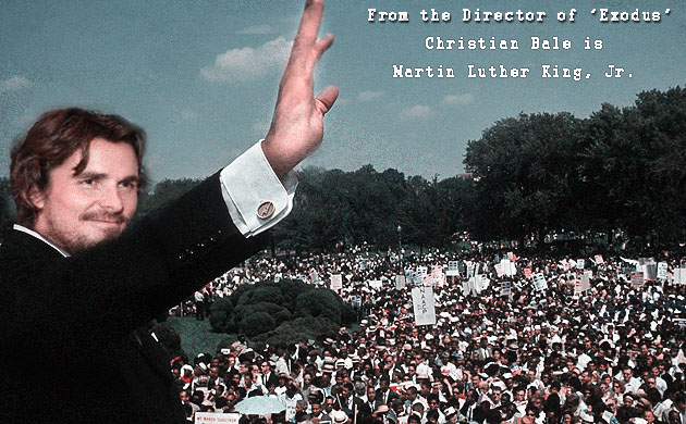 Ridley Scott Casts Christian Bale to Play Martin Luther King, Jr, in new 'I Have a Dream' Movie Blockbuster