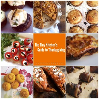 The Tiny Kitchen's Guide to Thanksgiving