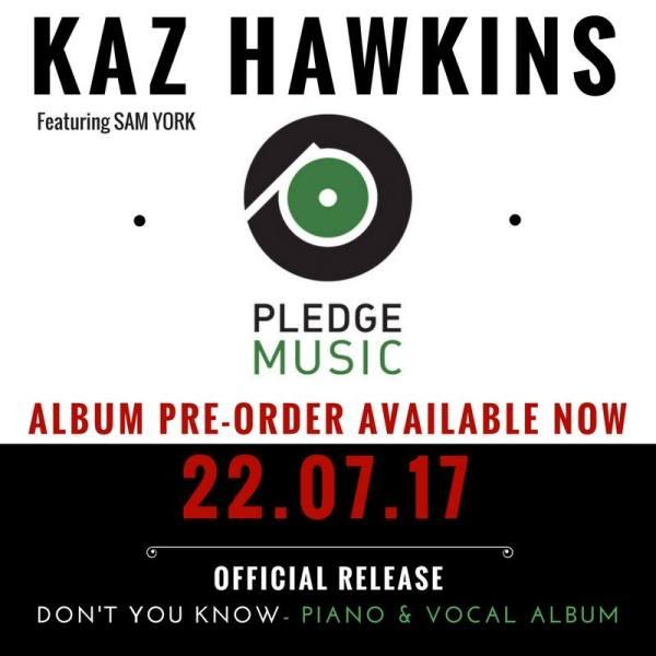 Kaz Hawkins 'Don't You Know'