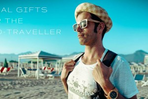 Great Eco friendly Gifts Every Traveller Wants