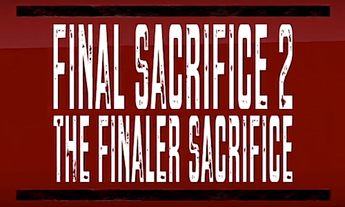 Final Sacrifice 2 The Finaler Sacrifice