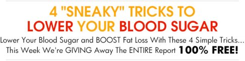 Lower Your Blood Sugar Report - Yours Free