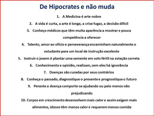 De Hipocrates e não muda