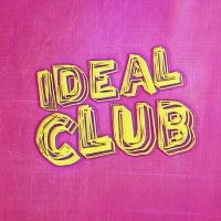 BPREVIEW: Ideal Club @ Actress & Bishop 04.08.15