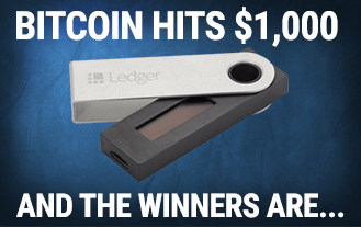 Bitcoin Hit $1,000 USD And 2 Readers Won Ledger Nano S Wallets