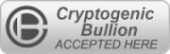 Cryptogenic Bullion Accepted Here