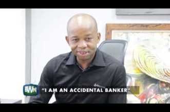 """I AM AN ACCIDENTAL BANKER"" – UZOMA DOZIE"
