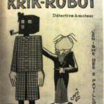 『機械探偵クリク・ロボット』 フランスのナンセンス・ミステリ