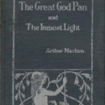 「パンの大神」 アーサー・マッケン 男を破滅させる謎の女の正体は