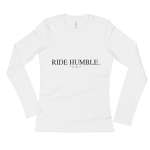 Ride Humble Ladies' Long Sleeve T-Shirt