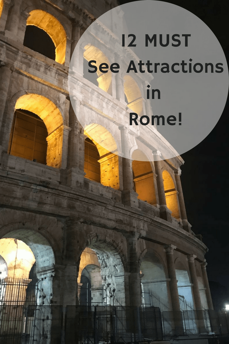 12 MUST See Attractions in Rome