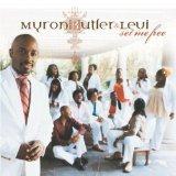 Myron Butler - Set Me Free