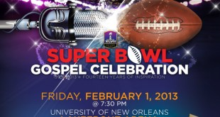 The Superbowl Gospel Celebration 2013