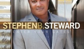Stephen B. Steward - Enter His Gates