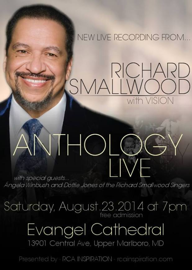 Richard Smallwood Live Recording! Anthology Live! Evangel Cathedral, MD