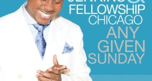 Charles Jenkins & Fellowship Chicago - Any Given Sunday