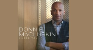 Donnie McClurkin - I Need You