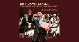 Dr. F. James Clark & Shalom COP Mass Choir - He's Been Good
