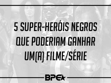 5 Super Herois Negros