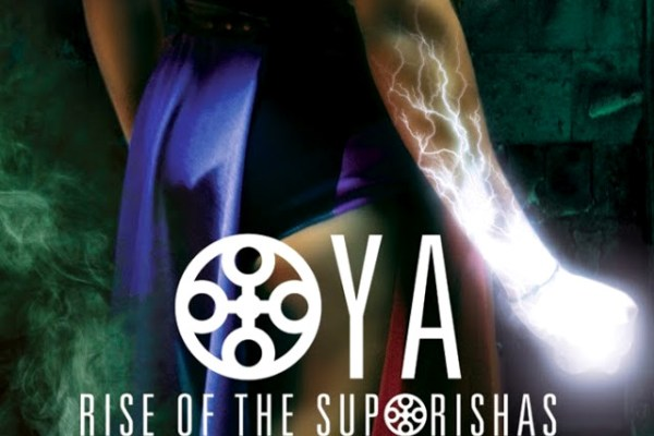 Oya - Rise of the Orishas