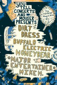 dirt-dress-buffalo-electric-honeybear-major-entertainer-mike-h