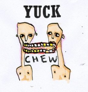 yuck-chew