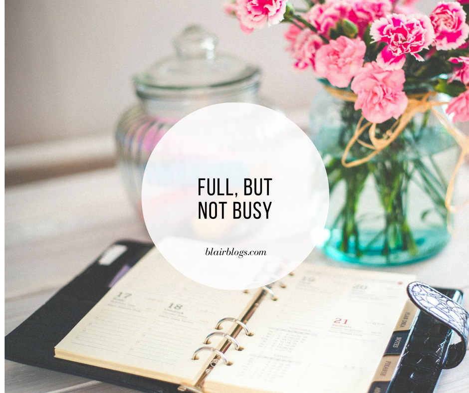 Full, But Not Busy
