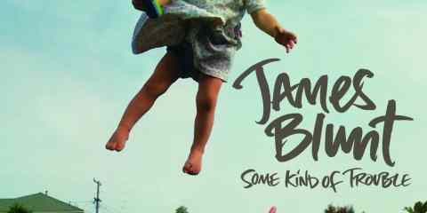 James Blunt - Some Kind of Trouble Artwork