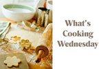 What\'s Cooking Wednesday