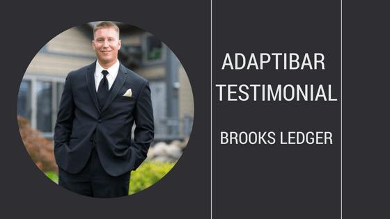 Brooks Ledger's AdaptiBar Testimonial