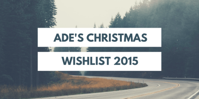 Ade's Christmas Wishlist 2015