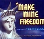 Make Mine Freedom (1948)