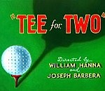 Tee For Two (1945) - Tom and Jerry