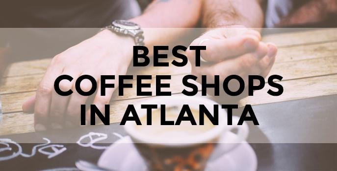 best Atlanta coffee shops