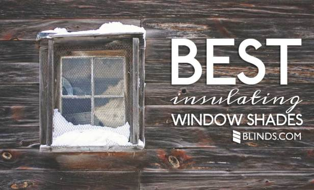 How to stop window drafts with insulating window shades for Best insulated glass windows