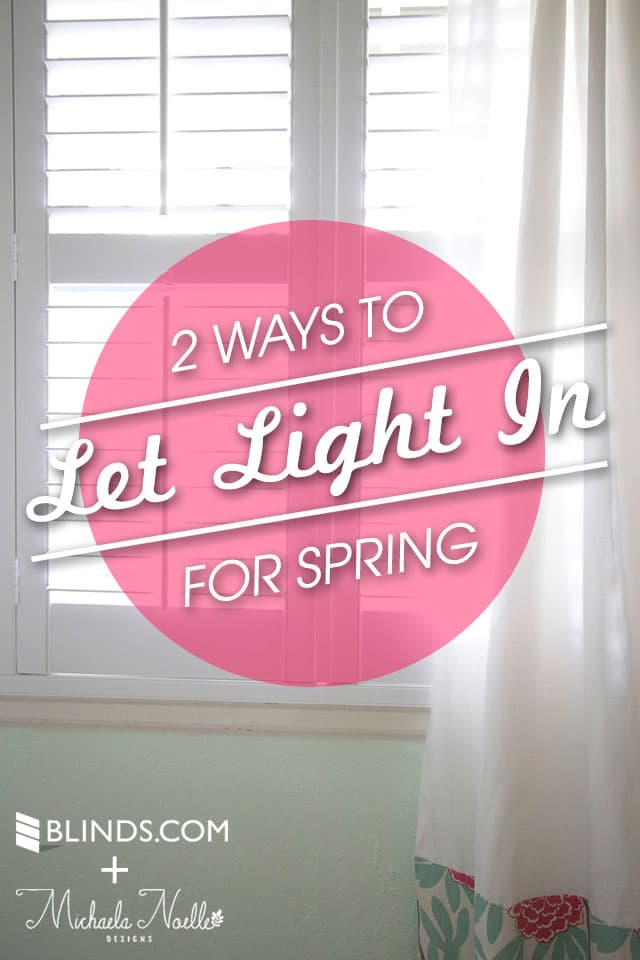 2 Ways to Let in Light for Spring