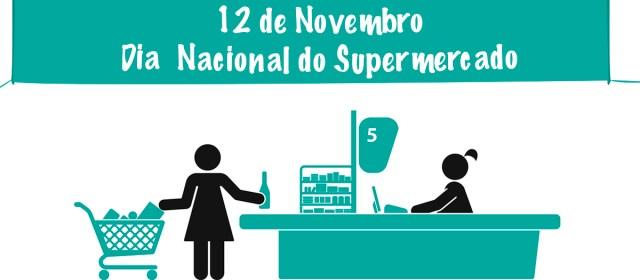 12 de Novembro – Dia Nacional do Supermercado