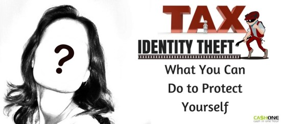Tax Identity Theft: What You Can Do to Protect Yourself