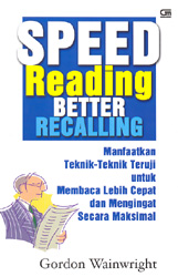 Speed Reading Better Recalling by Gordon Wainwright