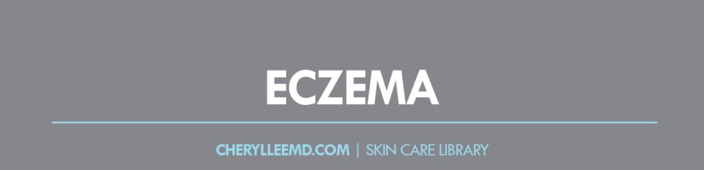 CLMD-Blog-SkinCareLibrary-Eczema
