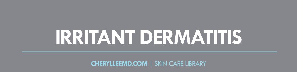 Irritant Dermatitis