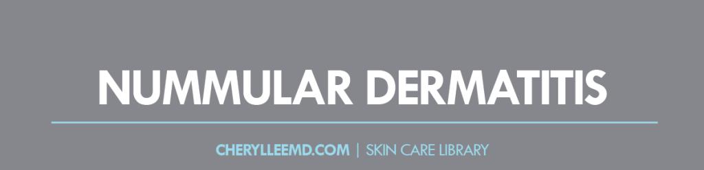 CLMD-Blog-SkinCareLibrary-NummularDermatitis
