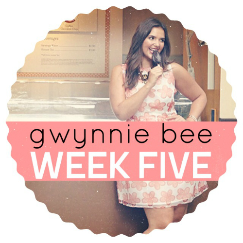 Gwynnie-Bee-Week-Five